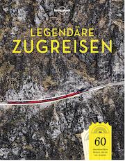 Legendäre Zugreisen Lonely Planet