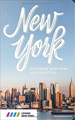 New York Reiseführer mit Insidertipps