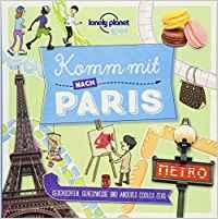 Kinderreiseführer Komm mit nach Paris