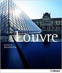 Louvre - Kunst & Architektur Reiseführer