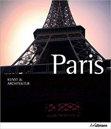 Paris - Kunst & Architektur Reiseführer