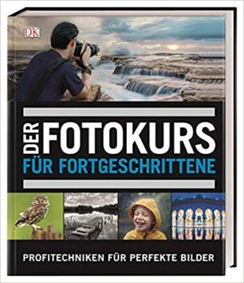 Buch Fotokurs für Fortgeschrittene
