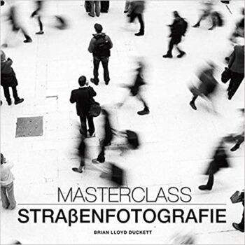 Buch Masterclass Straßenfotografie