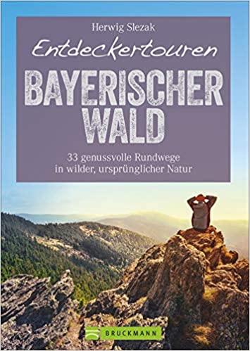 Entdecker Touren Bayerischer Wald