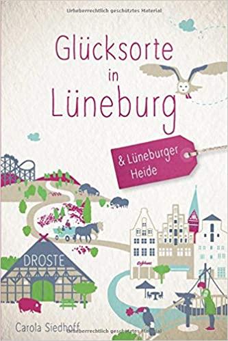 Reiseführer Glücksorte in Lüneburg