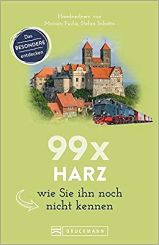 Reiseführer 99 Mal Harz