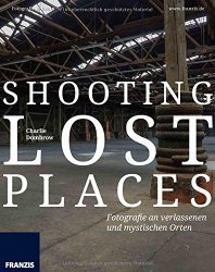 Buchcover: Shooting Lost Places